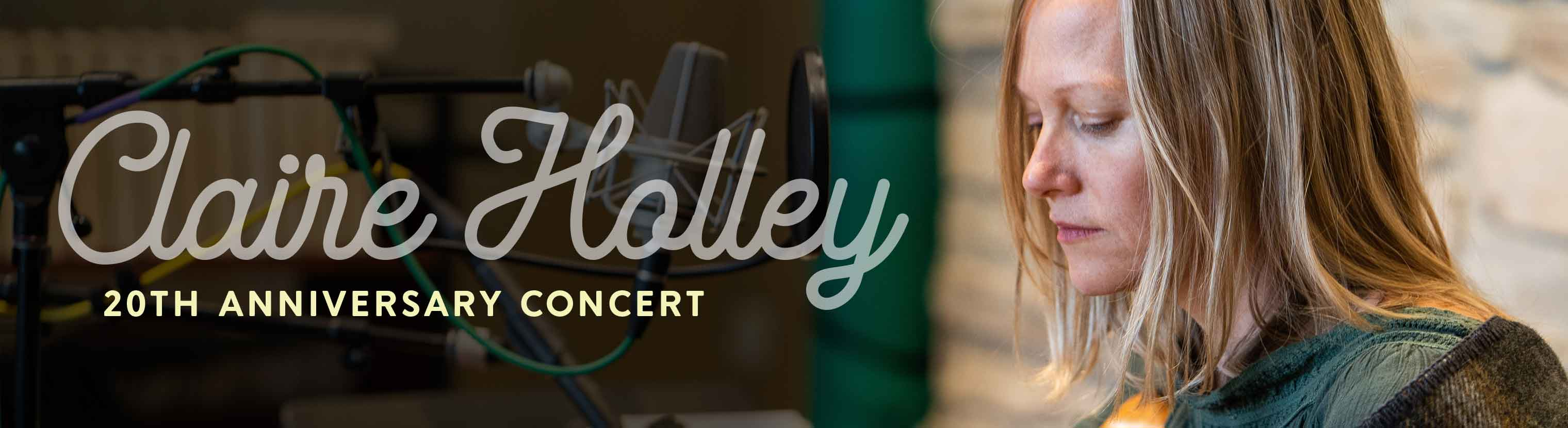 Claire Holley 20th Anniversary Concert