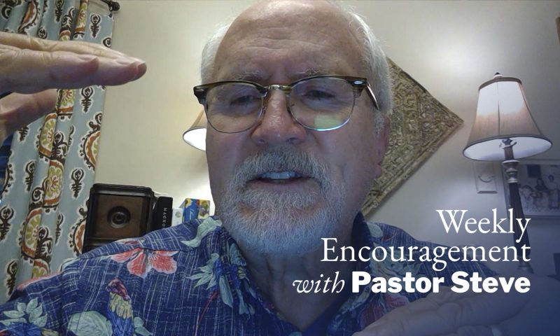 Weekly Encouragement: May 28, 2020