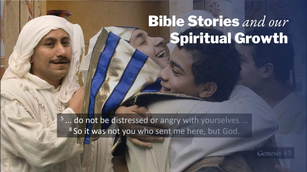 Joseph and his brothers | Bible Stories and Our Spiritual Growth