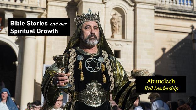 Abimelech – Evil Leadership
